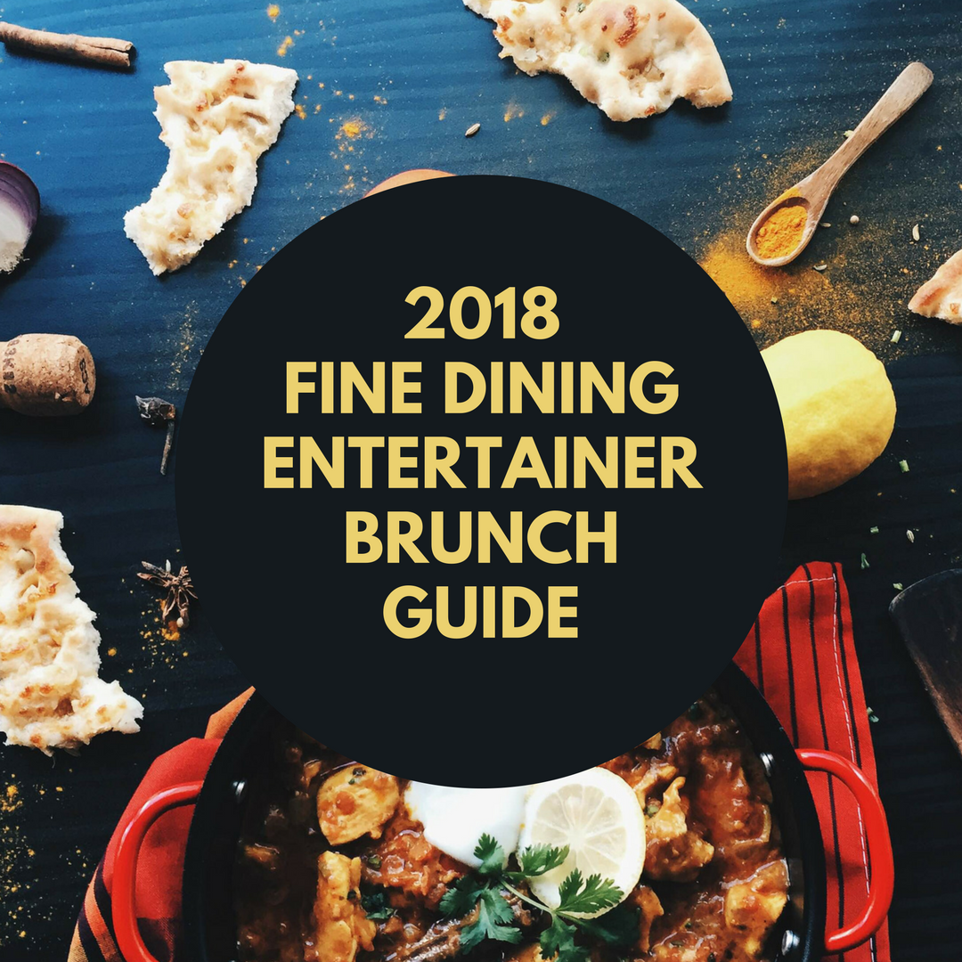 Dubai Brunches – Fine Dining Entertainer Guide 2018
